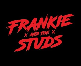 FRANKIE AND THE STUDS