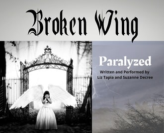 LIZ TAPIA AND SUZANNE DECREE BROKEN WING